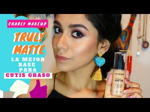 Truly Matte LA COLORS| La mejor base para cutis graso| Charly Makeupp | LA Colors GDL