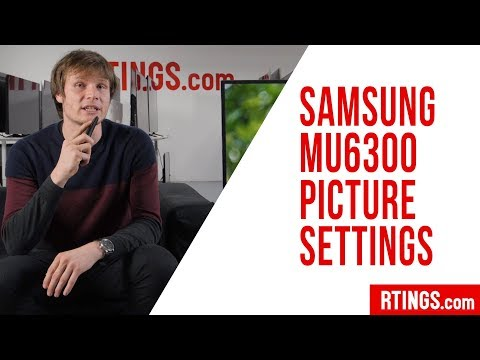 Samsung MU6290/MU6300 TV Picture Settings - Rtings.com