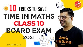 10 Tricks to Save Time in Maths Class 10 Board Exam 2021 ⏱️ | Exam Tricks | Vedantu 9 and 10 English