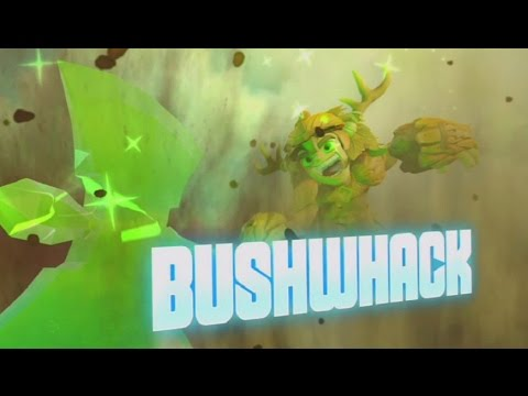 Skylanders: Trap Team - Bushwhack's Soul Gem Preview (Axe to the Max)