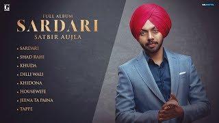 SARDARI : SATBIR AUJLA ( Full Song ) Deep Jandu | Latest Punjabi Song 2019 | GK.DIGITAL | Geet MP3