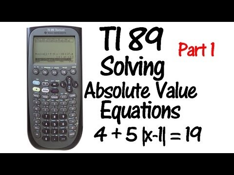 TI89 Absolute Value Equations Part 1