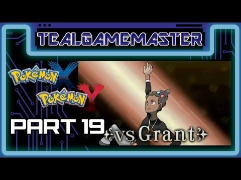 Pokemon X and Y - Part 19: Cyllage City Gym - Gym Leader Grant - Gym Battle 2