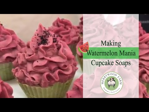 Watermelon | Making and Piping Cupcake Soap  | Merrywood Farm Soaps