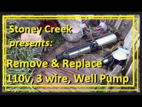 Remove & Replace 110v, 3 wire, 1/2 hp Submersible Well Pump