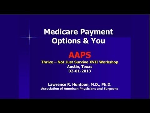 Medicare Payment Options & You - 2013