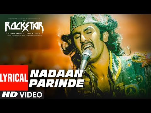 Xxx Mp4 Rockstar NADAAN PARINDE Lyrical Video Ranbir Kapoor A R Rahman Mohit Chauhan 3gp Sex