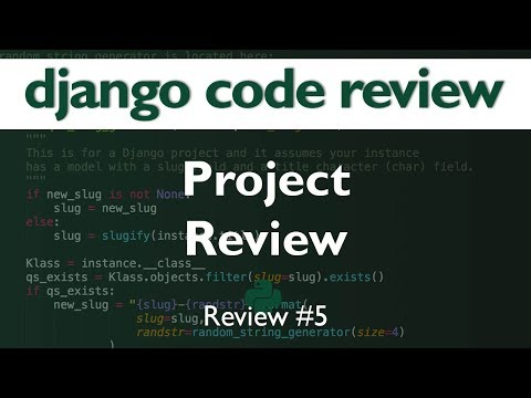 Django Code Review #5 // Project Review // EjazSk