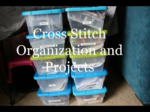Cross Stitch Organization and Projects