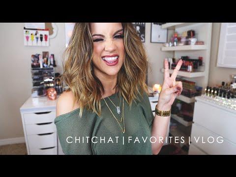 Chit Chat | Favorites | Vlog