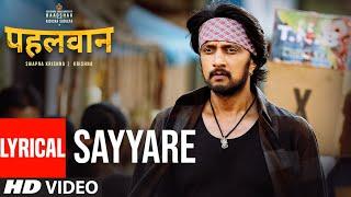 Lyrical: Sayyare Song | Armaan Malik | Kichcha Sudeepa, Suniel Shetty, Aakanksha Singh