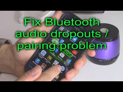 How to fix Bluetooth audio dropout on Android phones / tablets