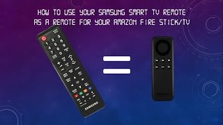 How To Use Samsung Smart Tv Remote As A Remote For Amazon Fire Tvstick