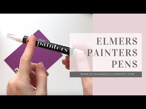 Elmers Painters Pens: How to Open Them & Get the Ink Flow Started