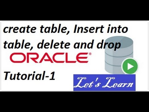 TUTORIAL-1 Create, insert, delete, drop  operations in sql developer oracle 12c with subtitles