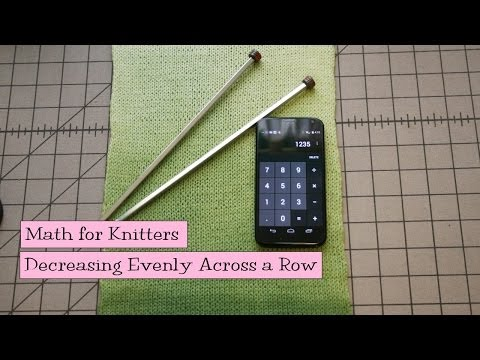 Math for Knitters - Increasing Evenly Across a Row
