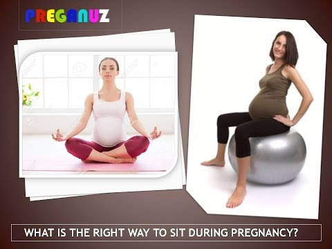 WHAT IS THE RIGHT WAY TO SIT DURING PREGNANCY