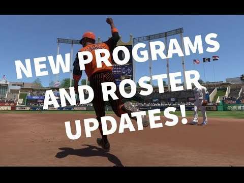 NEW PROGRAMS AND ROSTER UPDATES 11MAY 2018!  GRINDING NEW PROGRAMS! MLB THE SHOW 18 CONTENT