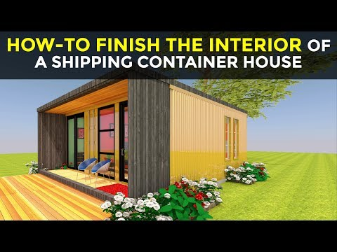 How-To Finish the Inside of a Shipping Container House | Framing | Insulation | Interior Lining