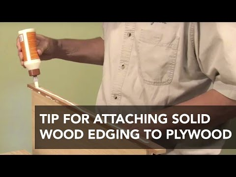 Faster Way to Attach Solid Wood Edging to Plywood