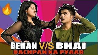 Behan V/S Bhai Raksha-Bandhan Special