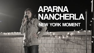 Aparna Nancherla | My NY Moment | Stand Up Comedy