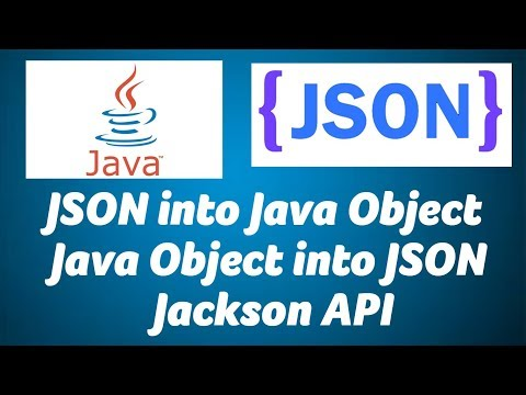 Convert Java Object into JSON and JSON into Java Object   Jackson API