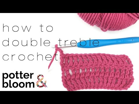 How to crochet a double treble in the UK