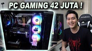 BUILD PC GAMING HARGA 42 JUTA !