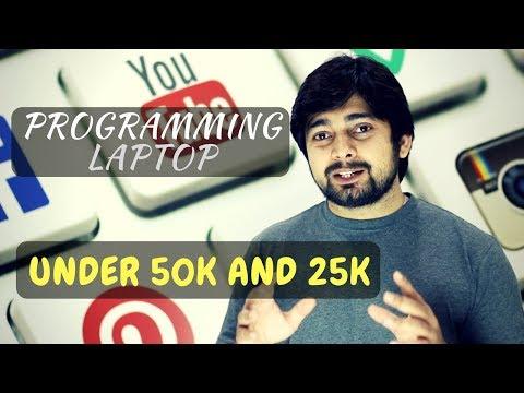Best programming laptop under 50k and 25k rupees