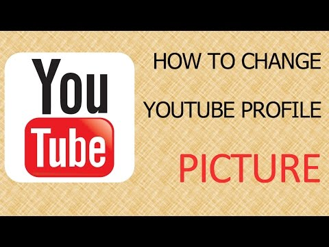 How To Change Your YouTube Profile Picture - December 2014 Update