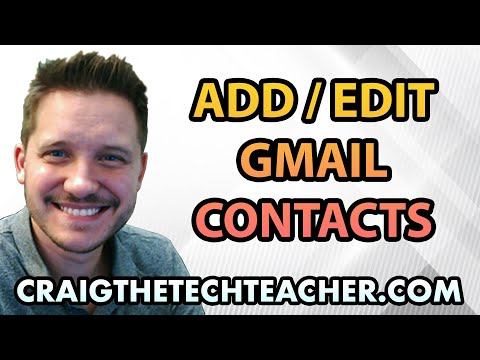 How To Quickly Add and Edit Contacts in Google GMail