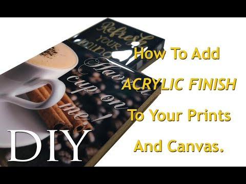 HOW TO ADD ACRYLIC FINISH TO YOUR PRINTS AND CANVAS USING EPOXY GLAZE FOR COUNTERTOPS | MOOREGIRL