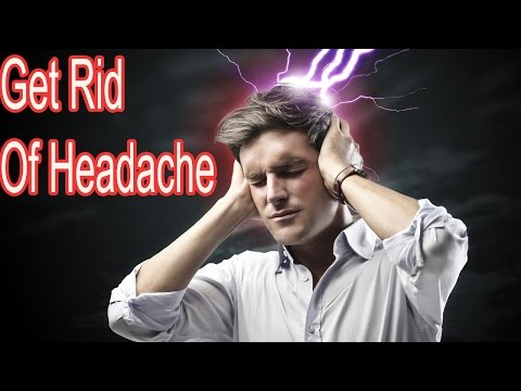 How to Get rid of Headache Instantly in 1 Minute