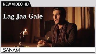 Lag Jaa Gale (Acoustic) - SANAM   Madan Mohan   Music Video