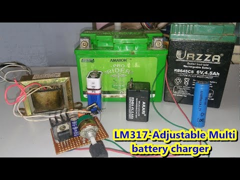Multi voltage battery charger using LM317 Adjustable regulator- (0 to 25)volt