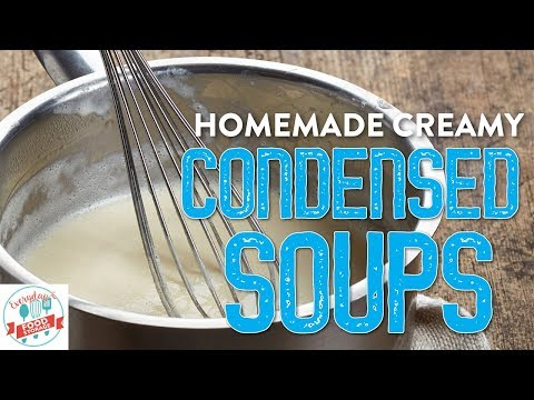 SUPER EASY!! Homemade Cream Soups-Cream of Chicken, Mushroom, Tomato and Celery!