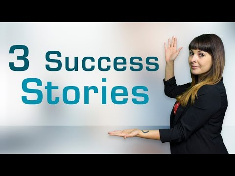 3 Success Stories | Real Stories|  New 2018 |