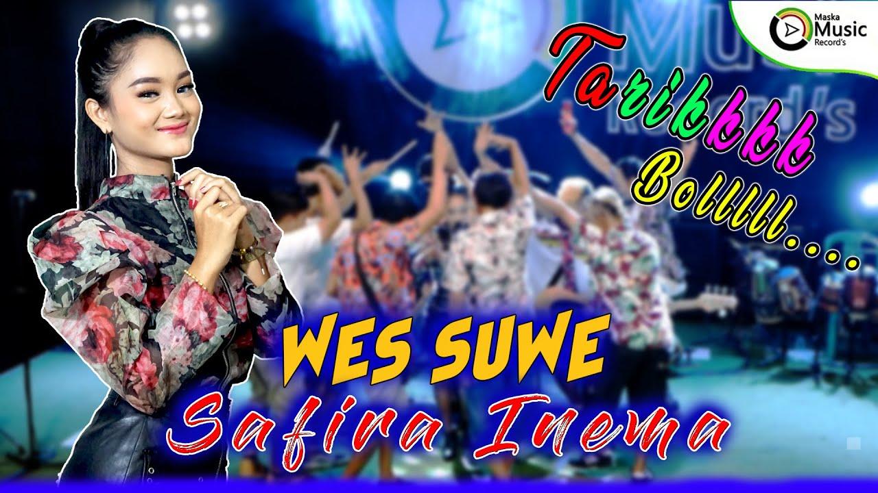 Safira Inema - Wes Suwe