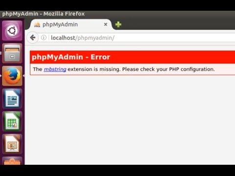 Phpmyadmin (php 5.6) - the mbstring extension and mysql mysqli is missing in Ubuntu 16.04