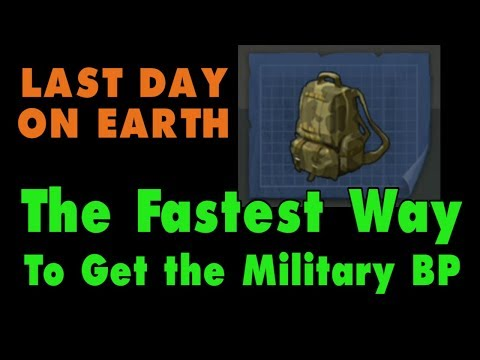 LDOE: Military Backpack Fastest Way to Get it in Last Day on Earth (v.1.6) (Vid#40)