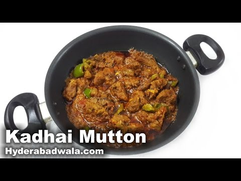 Kadhai Mutton Recipe Video – How to Cook Kadhai Gosht – Easy, Simple and Fast Hyderabadi Cooking