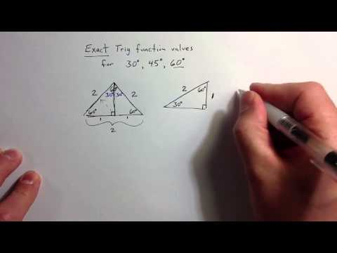 (1.5) Exact Trig Ratios for 30, 45, and 60 Degree Angles
