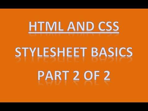 CSS Basics - HTML/CSS Part 2 of 2
