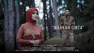 "'WARKAH CINTA"" - FIKOH ( Official Music Video )"