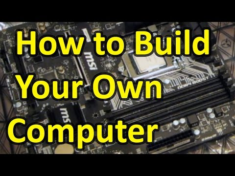 How to Build Your Own Computer (gaming PC) Yourself