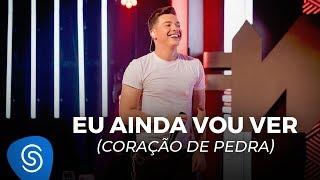 Wesley Safadão - Eu Ainda Vou Ver (Coração de Pedra) - TBT WS