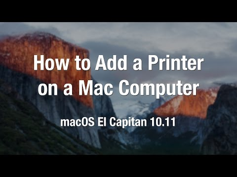 How to Add a Printer on a Mac | macOS El Capitan 10.11