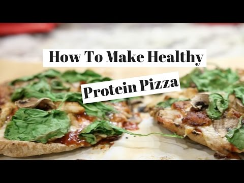 How To Make Healthy Protein Pizza! Have Your Pizza and Eat it Too!
