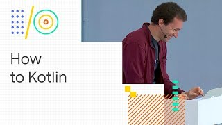 How to Kotlin - from the Lead Kotlin Language Designer (Google I/O '18)